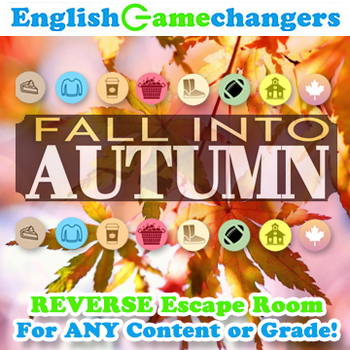 Fall into Autumn REVERSE Escape Room: Break IN to ANY Lesson or Content Area!