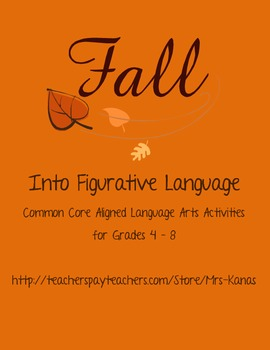 Fall into Figurative Language - Common Core aligned language arts activities