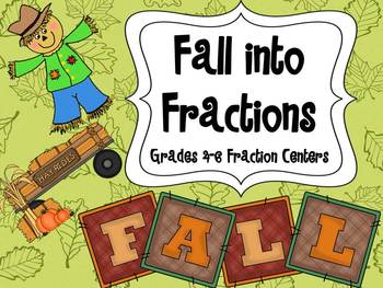 Fall into Fractions: Autumn Themed Fraction Centers 4th and 5th Grade