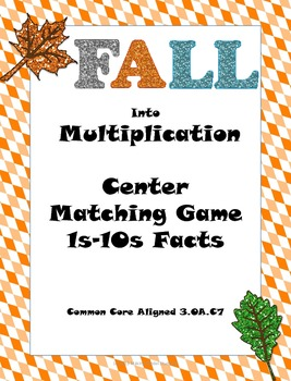 Fall into Multiplication Math Centers Matching Game