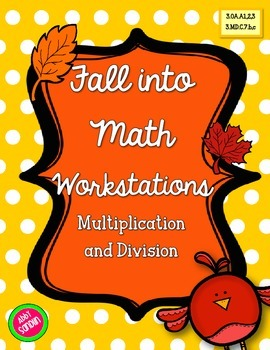 Fall into Multiplication and Division Workstations {3.OA.A