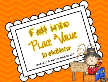 Fall into Place Value 10 Stations (Hundreds, Tens, and Ones)