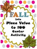 Fall into Place Value to 100 Center Activity (Common Core Aligned 1.NBT.2)