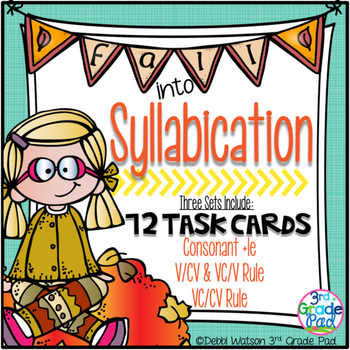 Syllabication Task Card Bundle: VC/CV, V/CV; VC/V; C+le