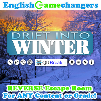 Drift into Winter REVERSE Escape Room: Break IN to ANY Lesson or Content Area!