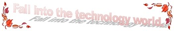 Fall into the Technology World - Banner