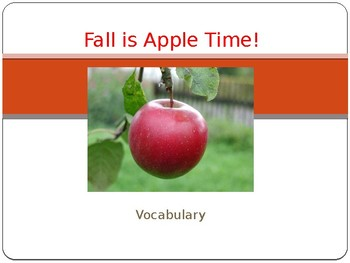 Fall is Apple Time! Vocabulary Lesson