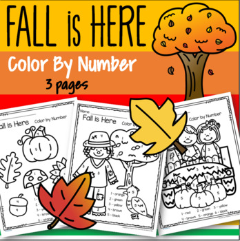 Fall is Here Color by Number Printables - 3 pages