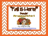 """Fall is Here!"" Reader {For Advanced K's & Gr. 1}"