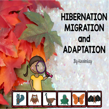 Hibernation, Migration, and Adaptation Activities for Young Children