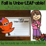 Fall is Unbe-LEAF-able! Writing Craftivity