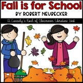 Fall is for School Literature Unit