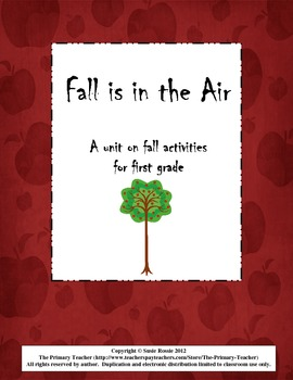 Fall is in the Air!  A Unit on Fall Activities for First Grade