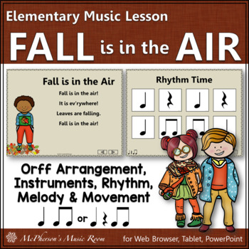 Elementary Music Lesson ~ Fall is in the Air: Orff, Rhythm, Melody and  Movement
