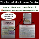 The Fall of the Roman Empire:  Reading Handout, PowerPoint