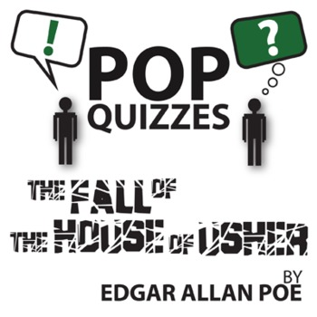 The Fall Of The House Of Usher Pop Quiz Discussion Questions
