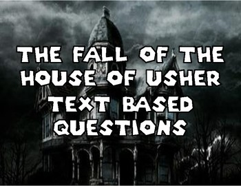 Fall of the House of Usher: Text Based Questions