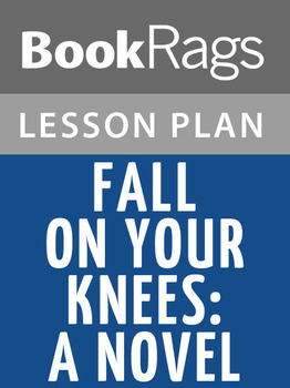 Fall on Your Knees: A Novel Lesson Plans