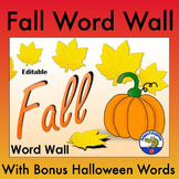 Fall Word Wall Words (Autumn) with Halloween Bonus Words EDITABLE