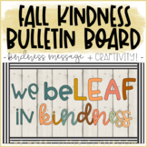 Fall-themed Kindness Bulletin Board and Craftivity