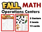 Fall themed MATH operations centers (13 cards - 3 levels!)