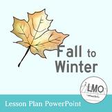 Fall to Winter POWERPOINT - an experience in la pentatonic