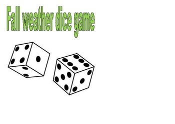Fall weather dice game