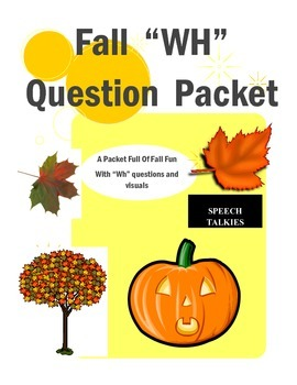 "Fall ""wh"" question bundle"