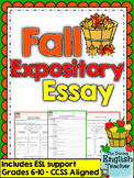 Fall/Autumn Expository Essay - Grades 6-10 - CCSS Aligned