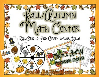 Fall/Autumn Math Center  Roll/Spin to Find, Graph and/or Tally!
