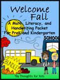 Fall/Autumn Math, Literacy, and Handwriting, PreK and Kind