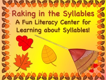 Fall/Autumn Raking in the Leaves Syllable Sorting Literacy Center FREEBIE!