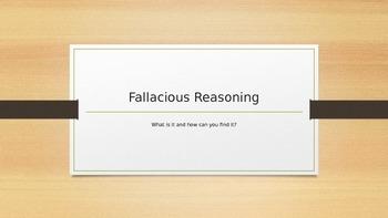 Fallacious Reasoning/ Logical Fallacy