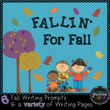 Fallin' For Fall-Fall Writing Prompts & Writing Pages