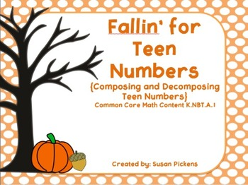 Fallin' for Teen Numbers {Composing and Decomposing Teen Numbers}