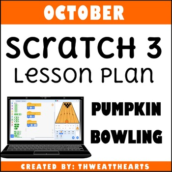 October Scratch Lesson Plan - Pumpkin Bowling