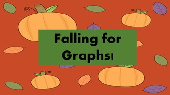 Falling for Graphs - Graphing Activities