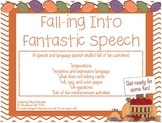 Falling Into Fantastic Speech & Language