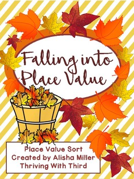 Falling Into Place Value - Place Value Sort