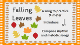 Falling Leaves: A song to practice 3/4 meter, dotted half