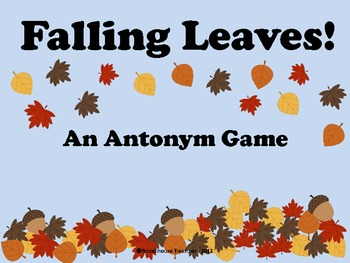 Falling Leaves - An Antonym Matching Activity