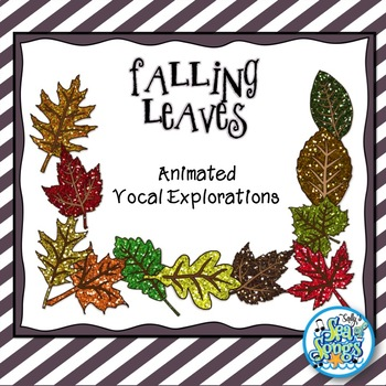 Falling Leaves Animated Vocal Explorations PowerPoints and Worksheets