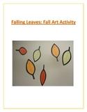 Falling Leaves: Fall Art Activity