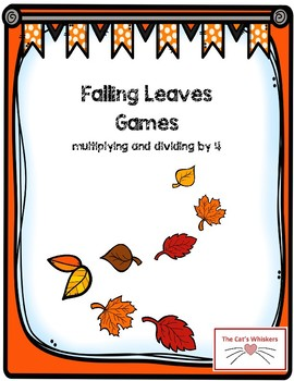 Falling Leaves Multiplying and Dividing by 4