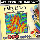 Fall Leaves in Warm and Cool Colors - An Art Lesson