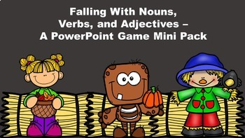 Falling With Nouns, Verbs, and Adjectives - A PowerPoint Game Mini Pack