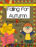 Preschool Unit 2: Falling for Autumn Preschool Curriculum Activities