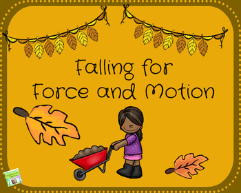 Falling for Force and Motion Webquest and STEM Activities