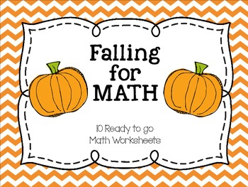 Falling for Math- 10 Math Worksheets for the Fall