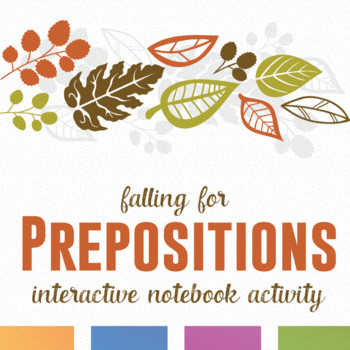 Falling for Prepositions Interactive Notebook Pieces and Activity